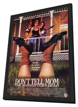 Don�t Tell Mom the Babysitter's Dead - 11 x 17 Movie Poster - Style C - in Deluxe Wood Frame