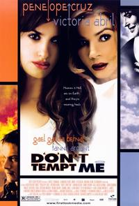 Don't Tempt Me - 11 x 17 Movie Poster - Style A