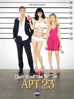 Don't Trust the B---- in Apartment 23 (TV) - 27 x 40 TV Poster - Style B