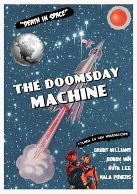 Doomsday Machine - 11 x 17 Movie Poster - Style A