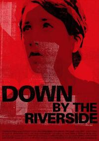 Down by the Riverside - 43 x 62 Movie Poster - Bus Shelter Style A