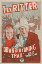 Down the Wyoming Trail - 11 x 17 Movie Poster - Style A