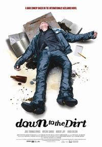 Down to the Dirt - 43 x 62 Movie Poster - Bus Shelter Style A
