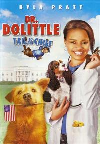 Dr. Dolittle: Tail to the Chief - 11 x 17 Movie Poster - Style A