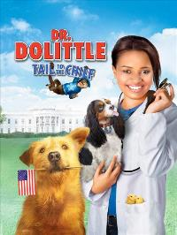 Dr. Dolittle: Tail to the Chief - 27 x 40 Movie Poster - Style A