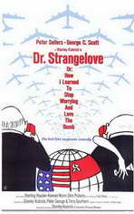 Dr. Strangelove, or: How I Learned to Stop Worrying and Love the Bomb - 11 x 17 Movie Poster - Style A