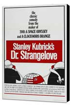 Dr. Strangelove, or: How I Learned to Stop Worrying and Love the Bomb - 27 x 40 Movie Poster - Style B - Museum Wrapped Canvas
