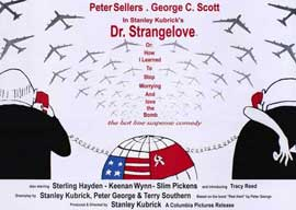 Dr. Strangelove, or: How I Learned to Stop Worrying and Love the Bomb - 11 x 17 Poster - Foreign - Style A