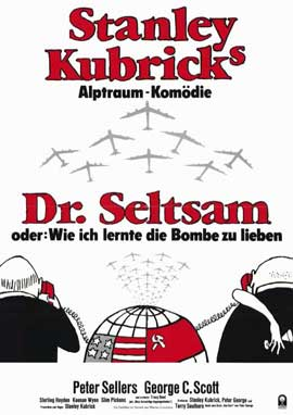 Dr. Strangelove, or: How I Learned to Stop Worrying and Love the Bomb - 11 x 17 Movie Poster - German Style A