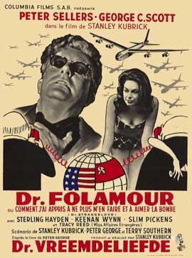 Dr. Strangelove, or: How I Learned to Stop Worrying and Love the Bomb - 11 x 17 Movie Poster - Belgian Style A