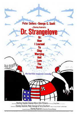 Dr. Strangelove, or: How I Learned to Stop Worrying and Love the Bomb - 27 x 40 Movie Poster - Style A