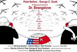 Dr. Strangelove, or: How I Learned to Stop Worrying and Love the Bomb - 27 x 40 Movie Poster - Italian Style A
