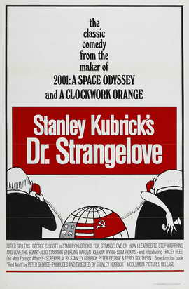 Dr. Strangelove, or: How I Learned to Stop Worrying and Love the Bomb - 27 x 40 Movie Poster - Style B