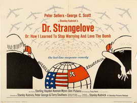Dr. Strangelove, or: How I Learned to Stop Worrying and Love the Bomb - 30 x 40 Movie Poster UK - Style A
