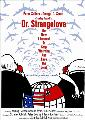 Dr. Strangelove or: How I Learned to Stop Worrying and Love the Bomb - 11 x 17 Movie Poster - Style E