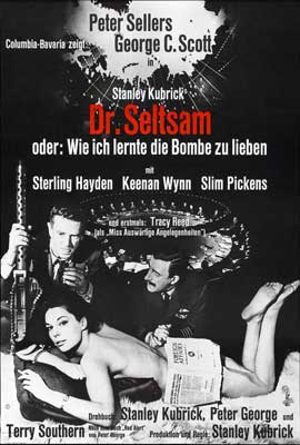 Dr. Strangelove or: How I Learned to Stop Worrying and Love the Bomb - 27 x 40 Movie Poster - German Style A