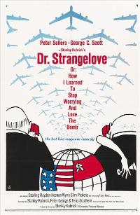 Dr. Strangelove or: How I Learned to Stop Worrying and Love the Bomb - 43 x 62 Movie Poster - Bus Shelter Style A