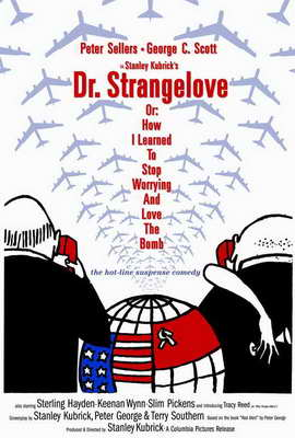 Dr. Strangelove or: How I Learned to Stop Worrying and Love the Bomb - 27 x 40 Movie Poster - Style E
