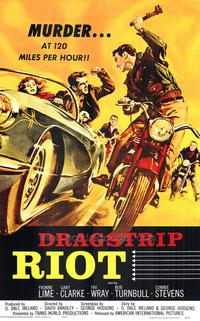 Dragstrip Riot - 43 x 62 Movie Poster - Bus Shelter Style A