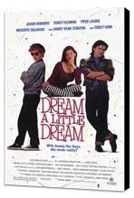 Dream a Little Dream - 27 x 40 Movie Poster - Style A - Museum Wrapped Canvas