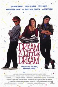 Dream a Little Dream - 11 x 17 Movie Poster - Style A