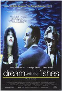 Dream with the Fishes - 11 x 17 Movie Poster - Style A