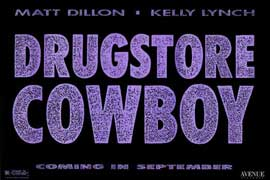 Drugstore Cowboy - 11 x 17 Movie Poster - Style B