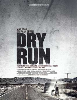 Dry Run - 43 x 62 Movie Poster - Bus Shelter Style A