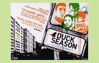 Duck Season - 11 x 17 Movie Poster - UK Style A