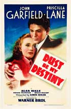Dust Be My Destiny - 11 x 17 Movie Poster - Style B