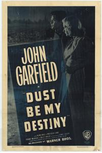 Dust Be My Destiny - 27 x 40 Movie Poster - Style A