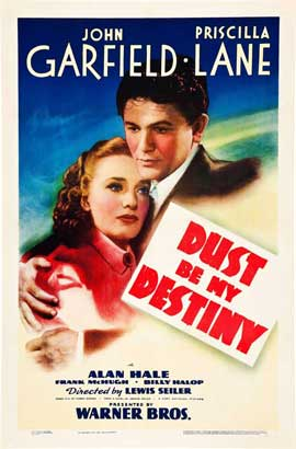Dust Be My Destiny - 27 x 40 Movie Poster - Style B