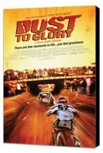 Dust to Glory - 27 x 40 Movie Poster - Style A - Museum Wrapped Canvas