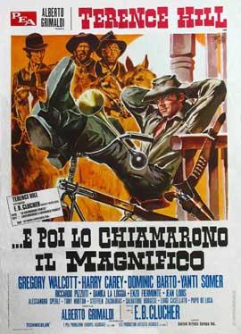 E poi lo chiamarono il magnifico - 11 x 17 Movie Poster - Italian Style A