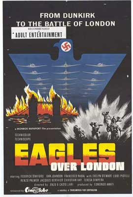 Eagles Over London - 11 x 17 Movie Poster - Style A