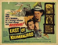 East of Kilimanjaro - 22 x 28 Movie Poster - Half Sheet Style A