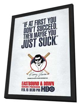 Eastbound & Down (TV) - 11 x 17 TV Poster - Style B - in Deluxe Wood Frame