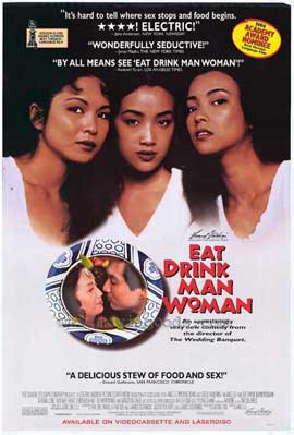 Eat Drink Man Woman - 11 x 17 Movie Poster - Style A