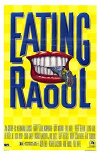 Eating Raoul - 43 x 62 Movie Poster - Bus Shelter Style A