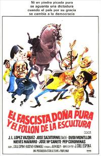El Fascista, do�a Pura y el foll�n de la escultura - 11 x 17 Movie Poster - Spanish Style A