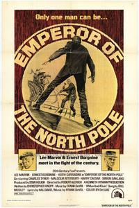 Emperor of the North Pole - 43 x 62 Movie Poster - Bus Shelter Style A
