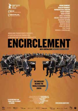 Encirclement - Neo-Liberalism Ensnares Democracy - 11 x 17 Movie Poster - Canadian Style A