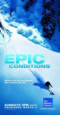 Epic Conditions (TV) - 11 x 17 TV Poster - Style A
