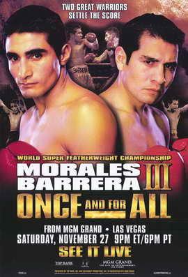 Erik Morales vs Marco Antonio Barrera - 11 x 17 Boxing Promo Poster - Style A