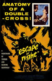 Escape by Night - 11 x 17 Movie Poster - Style A