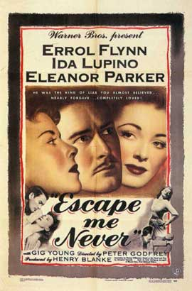 Escape Me Never - 11 x 17 Movie Poster - Style A