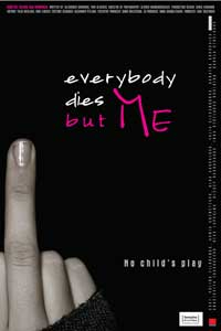 Everybody Dies But Me - 11 x 17 Movie Poster - Style A
