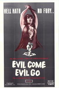 Evil Come Evil Go - 43 x 62 Movie Poster - Bus Shelter Style A
