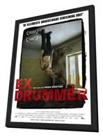 Ex Drummer - 27 x 40 Movie Poster - Belgian Style A - in Deluxe Wood Frame