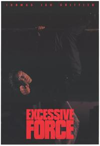 Excessive Force - 11 x 17 Movie Poster - Style C